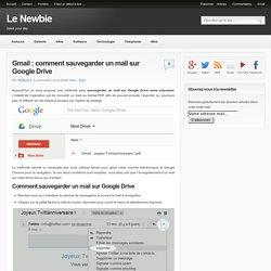 Gmail : sauvegarder un mail sur Google Drive