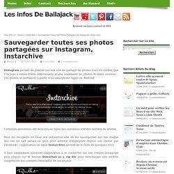 Sauvegarder toutes ses photos partagées sur Instagram, Instarchive