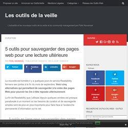 5 outils pour sauvegarder des pages web pour une lecture ultérieure – Les outils de la veille