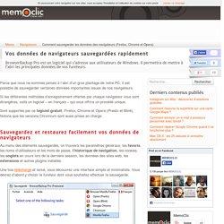 Comment sauvegarder les données des navigateurs (Firefox, Chrome et Opera)