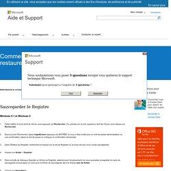 Comment faire pour sauvegarder et restaurer le Registre dans Windows