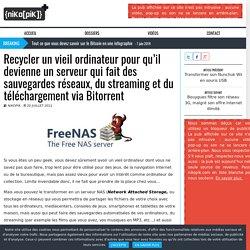 Recycler un vieil ordinateur pour qu'il devienne un serveur qui fait des sauvegardes réseaux, du streaming et du téléchargement via Bitorrent