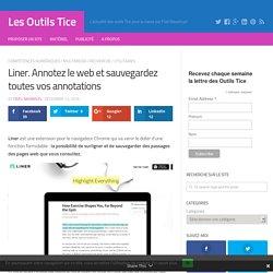 Liner. Annotez le web et sauvegardez toutes vos annotations – Les Outils Tice