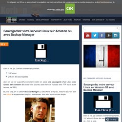 Sauvegardez votre serveur Linux sur Amazon S3 avec Backup Manager