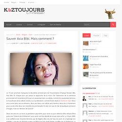 Sauver Asia Bibi. Mais comment ?