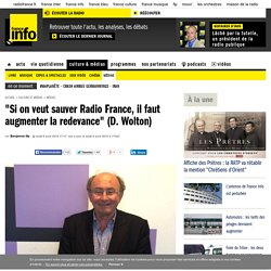 """Si on veut sauver Radio France, il faut augmenter la redevance"" (D. Wolton)"