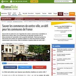 Sauver leur centre-ville, un défi pour les communes de France