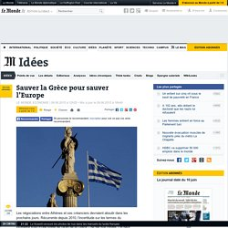 « Sauver la Grèce pour sauver l'Europe »