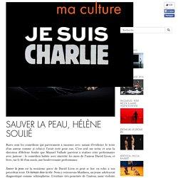 Sauver la peau, Hélène Soulié - MA CULTURE
