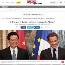 L'Europe doit-elle craindre l'aide de la Chine?