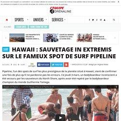 Hawaii : sauvetage in extremis sur le fameux spot de surf Pipeline