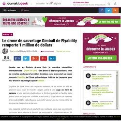 Le drone de sauvetage Gimball de Flyability remporte 1 million de dollars