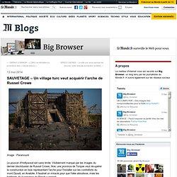 SAUVETAGE – Un village turc veut acquérir l'arche de Russel Crowe