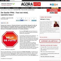 De Gaulle 1946 : Tout est miné, sauvons-nous