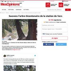 Sauvons l'arbre bicentenaire de la station de Vars