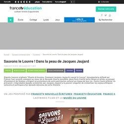 Sauvons le Louvre ! Dans la peau de Jacques Jaujard