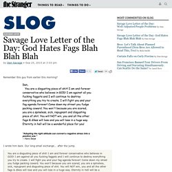 Savage Love Letter of the Day: God Hates Fags Blah Blah Blah