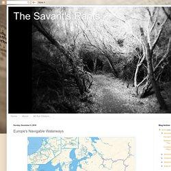 The Savant's Rants: Europe's Navigable Waterways
