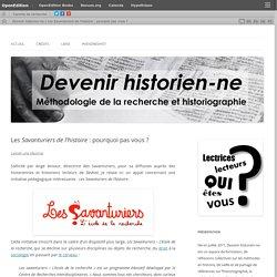 Les Savanturiers de l'histoire : pourquoi pas vous ?