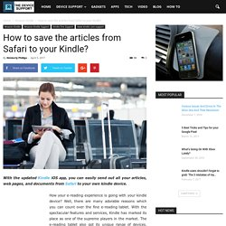 How to save the articles from Safari to your Kindle?