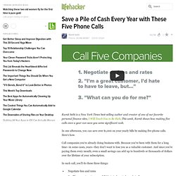 Save a Pile of Cash Every Year with These Five Phone Calls