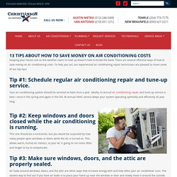 13 TIPS ABOUT HOW TO SAVE MONEY ON AIR CONDITIONING COSTS