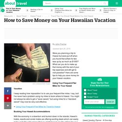 How to Save Money on Your Hawaiian Vacation
