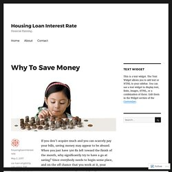 Why To Save Money – Housing Loan Interest Rate