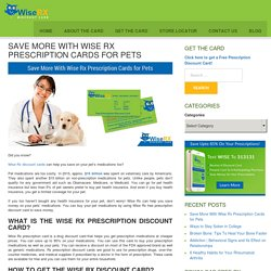 Save More With Wise Rx Prescription Cards for Pets