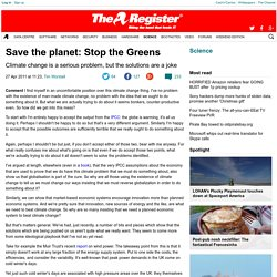 Save the planet: Stop the Greens