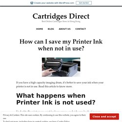 How can I save my Printer Ink when not in use? – Cartridges Direct