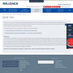 Save Tax: Tax Saver Mutual Funds, Best Tax Saving Mutual Fund