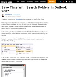 Save Time With Search Folders in Outlook 2007