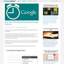 Save Your Time With 10 Underused Google Features