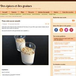 Pana cotta saveur amande - Recettes végétales et bio