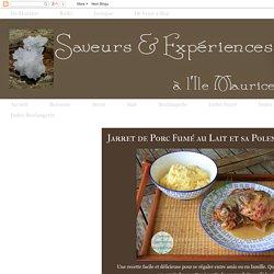 Saveurs et Expériences à l'île Maurice: Jarret de Porc Fumé au Lait et sa Polenta Crémeuse