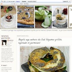 Variations Gourmandes: Bagels aux saveurs du Sud (légumes grillés, tapenade et parmesan)