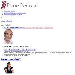 Savez-vous vendre ? Pierre Bertucat