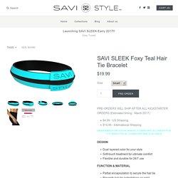 SAVI SLEEK Foxy Teal Hair Tie Bracelet – SAVI STYLE