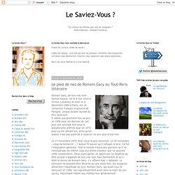 Le pied de nez de Romain Gary au Tout-Paris littéraire