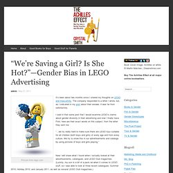 """We're Saving a Girl? Is She Hot?""—Gender Bias in LEGO Advertising"