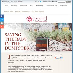 Saving the Baby in the Dumpster - GFA World