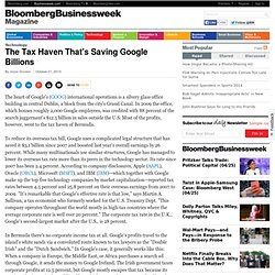 The Tax Haven That's Saving Google Billions