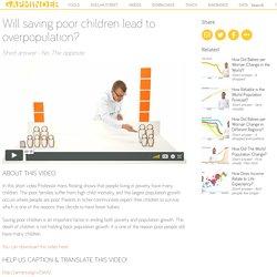 Will saving poor children lead to overpopulation?