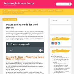 Power Saving Mode for JioFi Device - Reliance Jio Router Setup