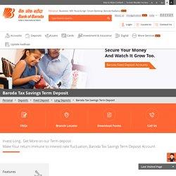 Tax Saving Fixed Deposit (FD) Online Scheme in India at Bank of Baroda
