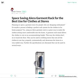 Space Saving Alera Garment Rack for the Best Use for Clothes at Stores – Medium