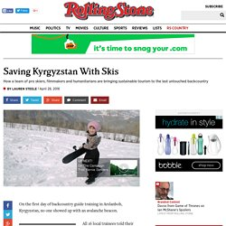 Saving Kyrgyzstan With Skis
