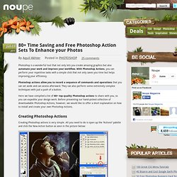 80 Time Saving and Free Photoshop Action Sets To Enhance your Photos - Noupe Design Blog