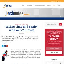 Saving Time and Sanity with Web 2.0 Tools - TechNotes Blog - TCEA